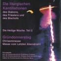 Die liturgischen Kantillationen des Diakons, des Priesters und des Bischofs in der Heiligen Woche / Teil 2: Gründonnerstag - (2 CD's)
