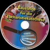 Bausteine für die Eucharistiekatechese - CD