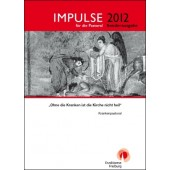 IMPULSE für die Pastoral Sonderausgabe 2012