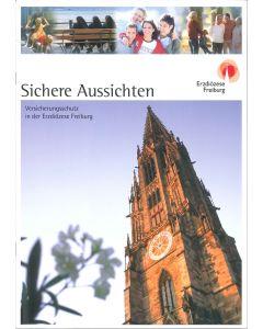 Sichere Aussicht / Versicherungsschutz in der Erzdiözese Freiburg