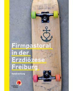 Firmpastoral in der Erzdiözese Freiburg