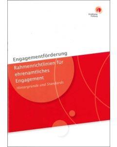 Engagementförderung - Rahmenrichtlinien für ehrenamtliches Engagement