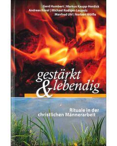 gestärkt & lebendig - Rituale in der christlichen Männerarbeit